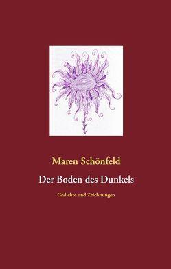 Der Boden des Dunkels von Schönfeld,  Maren