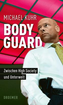 Der Bodyguard von Bleuel,  Nataly, Kuhr,  Michael
