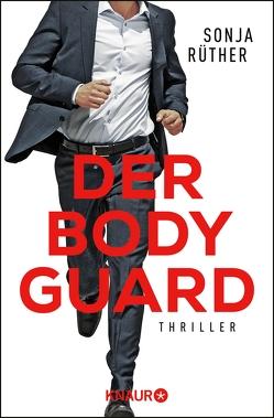Der Bodyguard von Rüther,  Sonja