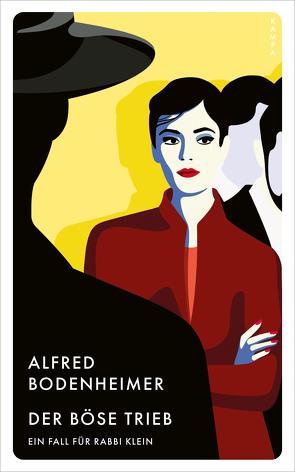 Der böse Trieb von Bodenheimer,  Alfred