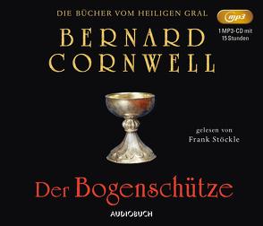 Der Bogenschütze von Cornwell,  Bernard, Feldmann,  Claudia, Stoeckle,  Frank