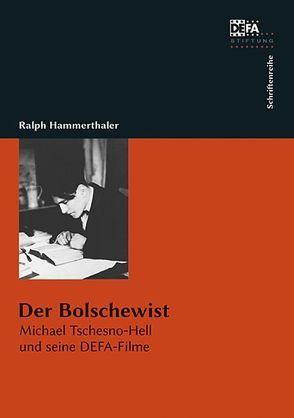 Der Bolschewist von Hammerthaler,  Ralph