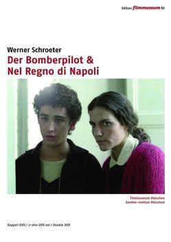 Der Bomberpilot & Nel Regno di Napoli von Schroeter,  Werner