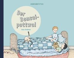 Der Bonsaipottwal von Grabener,  Anna