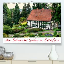 Der Botanische Garten in Bielefeld (Premium, hochwertiger DIN A2 Wandkalender 2021, Kunstdruck in Hochglanz) von Bücker,  Michael