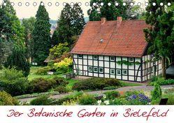 Der Botanische Garten in Bielefeld (Tischkalender 2019 DIN A5 quer) von Bücker,  Michael