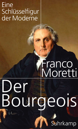 Der Bourgeois von Jakubzik,  Frank, Moretti,  Franco