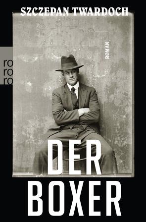 Der Boxer von Kühl,  Olaf, Twardoch,  Szczepan