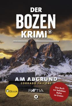 Der Bozen-Krimi: Am Abgrund von Falcone,  Corrado