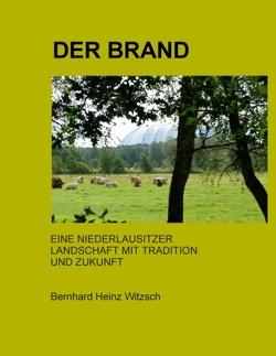 Der Brand von Witzsch,  Bernhard Heinz