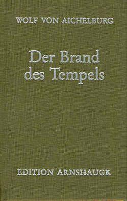 Der Brand des Tempels von Aichelburg,  Wolf von