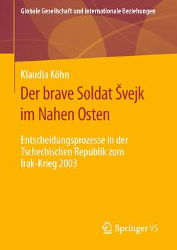 Der brave Soldat Švejk im Nahen Osten von Köhn,  Klaudia
