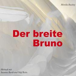 Der breite Bruno von Barth,  Susanne, Buschey,  Monika, Reitz,  Olaf