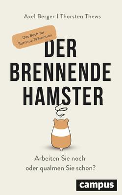 Der brennende Hamster von Berger,  Axel, Thews,  Thorsten