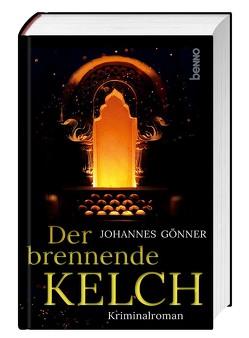 Der brennende Kelch von Gönner,  Johannes