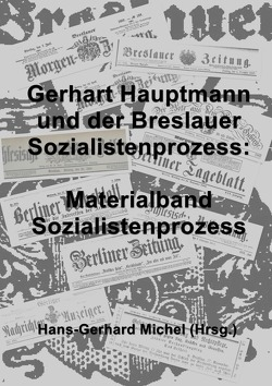 Der Breslauer Sozialistenprozess im November 1887. von Michel,  Hans-Gerhard