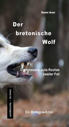 Der bretonische Wolf von Aran,  Sanni