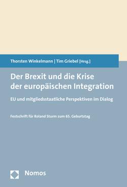 Der Brexit und die Krise der europäischen Integration von Griebel,  Tim, Winkelmann,  Thorsten