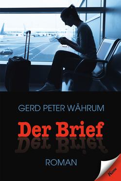 Der Brief von Währum,  Gerd Peter