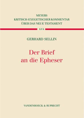 Der Brief an die Epheser von Sellin,  Gerhard