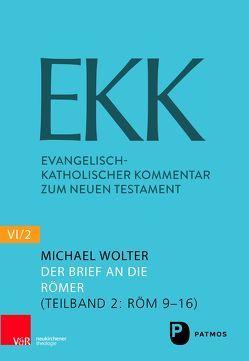 Der Brief an die Römer EKK NF VI2 von Wolter,  Michael