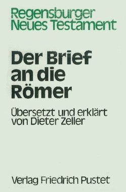 Der Brief an die Römer von Eckert,  Jost, Knoch,  Otto, Zeller,  Dieter