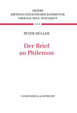 Der Brief an Philemon von Müller,  Peter