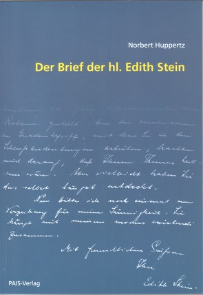 Der Brief der hl. Edith Stein von Huppertz,  Norbert