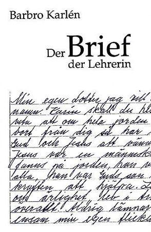 Der Brief der Lehrerin von Karlén,  Barbro, Meierhans,  K