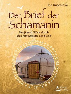 Der Brief der Schamanin von Ruschinski,  Ina