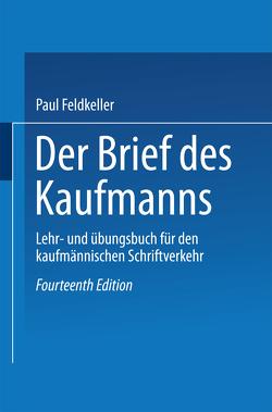 Der Brief des Kaufmanns von Feldkeller,  Paul
