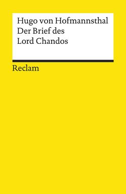 Der Brief des Lord Chandos von Hofmannsthal,  Hugo von, Lönker,  Fred