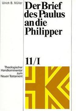 Der Brief des Paulus an die Philipper von Fascher,  Erich, Müller,  Ulrich B., Rohde,  Joachim, Schnelle,  Udo, Wolff,  Christian
