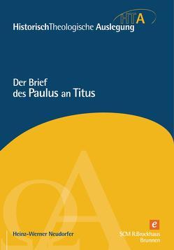 Der Brief des Paulus an Titus von Neudorfer,  Heinz-Werner