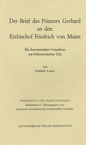 Der Brief des Priesters Gerhard an den Erzbischof Friedrich von Mainz von Lotter,  Friedrich