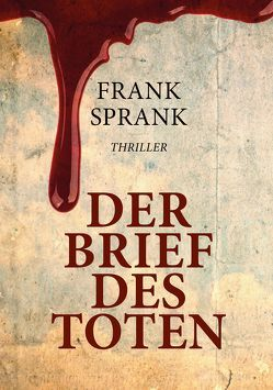 DER BRIEF DES TOTEN von Sprank,  Frank