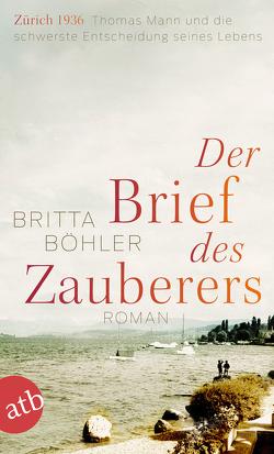 Der Brief des Zauberers von Böhler,  Britta