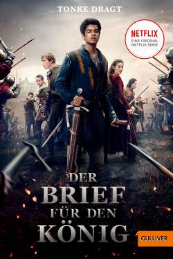 Der Brief für den König von Bartjes,  Gottfried, Dragt,  Tonke, Linn,  Liesel