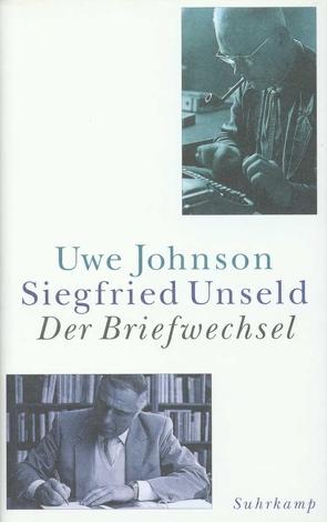 Der Briefwechsel von Fahlke,  Eberhard, Fellinger,  Raimund, Johnson,  Uwe, Unseld,  Siegfried