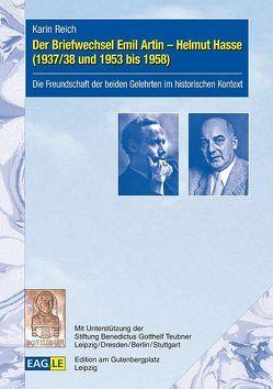 Der Briefwechsel Emil Artin – Helmut Hasse (1937/38 und 1953 bis 1958) von Reich,  Karin