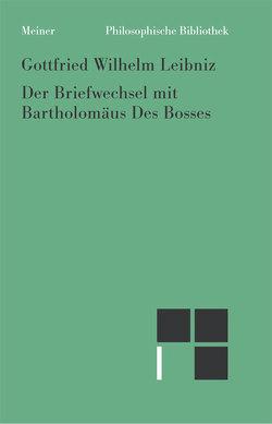 Der Briefwechsel mit Des Bosses von Leibniz,  Gottfried W, Zehetner,  Cornelius