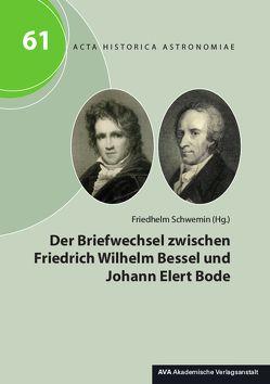 Der Briefwechsel zwischen Friedrich Wilhelm Bessel und Johann Elert Bode von Schwemin,  Friedhelm