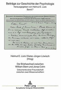 Der Briefwechsel zwischen William Stern und Jonas Cohn von Löwisch,  Dieter-Jürgen, Lück,  Helmut E.