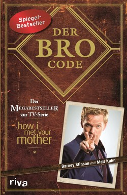 Der Bro Code von Kuhn,  Matt, Stinson,  Barney