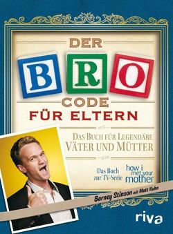 Der Bro Code für Eltern von Kuhn,  Matt