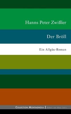 Der Bröll von Zwißler,  Hanns Peter