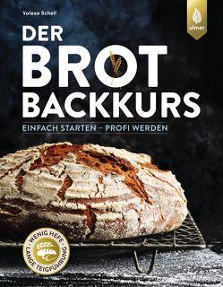 Der Brotbackkurs von Schell,  Valesa
