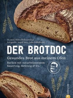 Der Brotdoc von Hatz,  Ingolf, Hildebrand,  Julia Ruby, Hollensteiner,  Björn