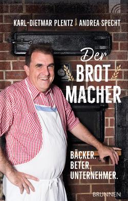 Der Brotmacher von Plentz,  Karl-Dietmar, Specht,  Andrea