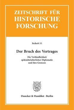 Der Bruch des Vertrages. von Jostkleigrewe,  Georg, Wilangowski,  Gesa